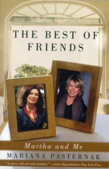 The Best of Friends : Martha and Me, Paperback / softback Book