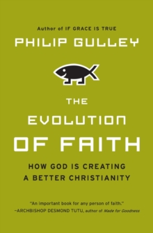 The Evolution of Faith, Paperback Book