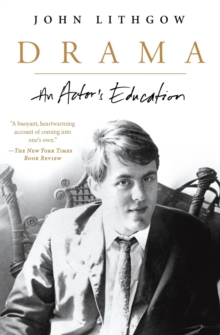 Drama : An Actor's Education, Paperback Book