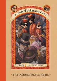 A Series of Unfortunate Events #12: The Penultimate Peril, EPUB eBook