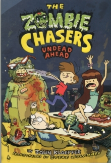 The Zombie Chasers #2: Undead Ahead, Paperback / softback Book