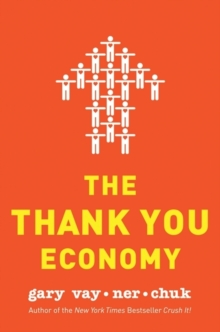 The Thank You Economy, Hardback Book