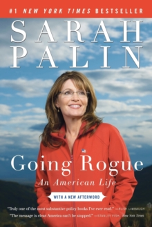 Going Rogue : An American Life, Paperback Book