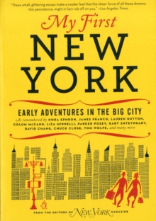 My First New York : Early Adventures in the Big City, Paperback / softback Book