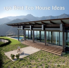 150 Best Eco House Ideas, Hardback Book