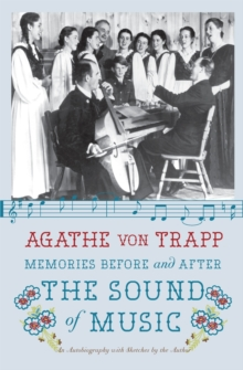 Memories Before and After the Sound of Music : An Autobiography, Paperback / softback Book