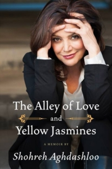 The Alley of Love and Yellow Jasmines, Hardback Book