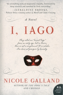 I, Iago : A Novel, Paperback / softback Book