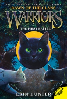 Warriors: Dawn of the Clans #3: The First Battle, Paperback / softback Book