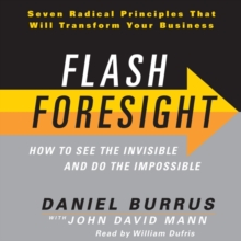 Flash Foresight : How to See the Invisible and Do the Impossible, eAudiobook MP3 eaudioBook