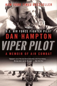 Viper Pilot : A Memoir of Air Combat, Paperback Book