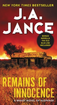 Remains of Innocence : A Brady Novel of Suspense, Paperback Book