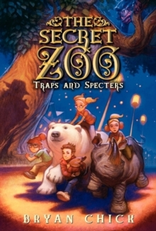The Secret Zoo: Traps and Specters, Paperback / softback Book