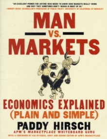 Man vs. Markets : Economics Explained (Plain and Simple), Paperback / softback Book