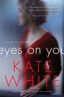 Eyes on You : A Novel of Suspense, Paperback Book