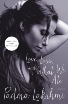 Love, Loss, and What We Ate : A Memoir, Hardback Book