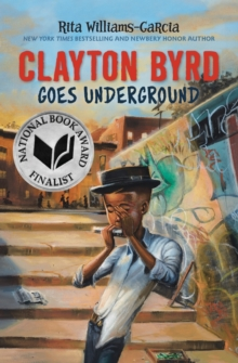 Clayton Byrd Goes Underground, Paperback / softback Book