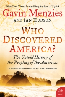 Who Discovered America? : The Untold History of the Peopling of the Americas, Paperback / softback Book