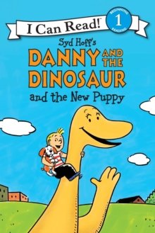 Danny and the Dinosaur and the New Puppy, Paperback / softback Book