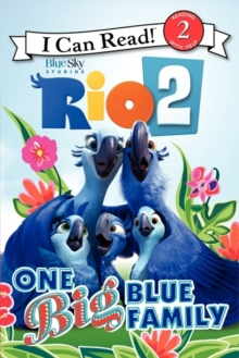 Rio 2: One Big Blue Family, Paperback / softback Book