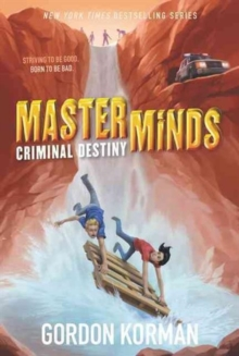 Masterminds: Criminal Destiny, Paperback / softback Book