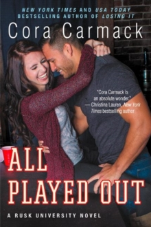 All Played Out : A Rusk University Novel, Paperback Book