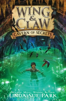 Wing & Claw #2: Cavern of Secrets, Paperback / softback Book
