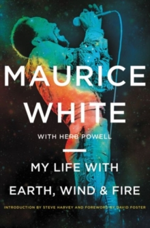 My Life with Earth, Wind & Fire, Hardback Book
