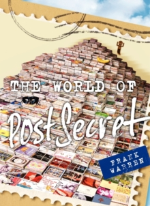 The World of Postsecret, Hardback Book