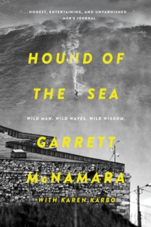 Hound of the Sea : Wild Man. Wild Waves. Wild Wisdom., EPUB eBook