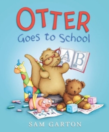 Otter Goes to School, Hardback Book