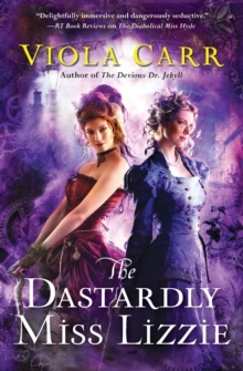 The Dastardly Miss Lizzie : An Electric Empire Novel, Paperback / softback Book