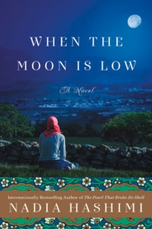 When the Moon Is Low : A Novel, Paperback / softback Book