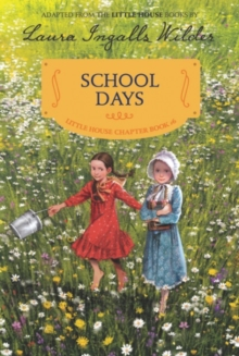 School Days : Reillustrated Edition, Paperback / softback Book