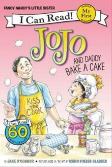 Fancy Nancy: JoJo and Daddy Bake a Cake, Paperback Book