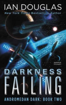 Darkness Falling : Andromedan Dark: Book Two, Paperback Book