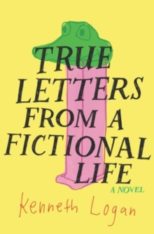 True Letters from a Fictional Life, Hardback Book