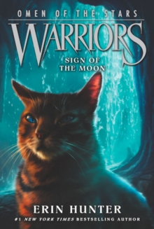Warriors: Omen of the Stars #4: Sign of the Moon, Paperback Book