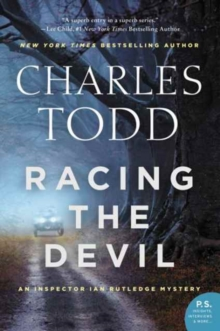 Racing the Devil : An Inspector Ian Rutledge Mystery, Paperback / softback Book