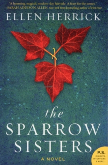 The Sparrow Sisters : A Novel, Paperback Book