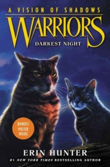 Warriors: A Vision of Shadows #4: Darkest Night, Hardback Book
