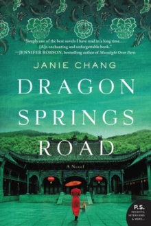 Dragon Springs Road : A Novel, Paperback Book