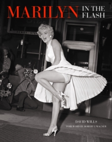 Marilyn: In The Flash, Hardback Book