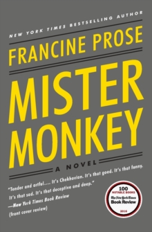 Mister Monkey : A Novel, Paperback Book