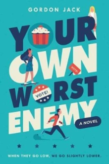 Your Own Worst Enemy, Hardback Book