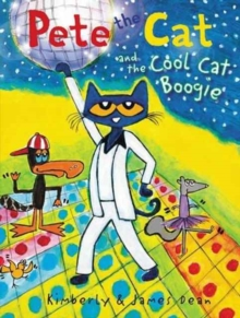 Pete the Cat and the Cool Cat Boogie, Hardback Book