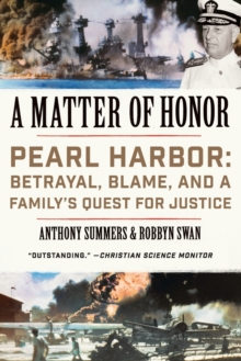 A Matter of Honor : Pearl Harbor: Betrayal, Blame, and a Family's Quest for Justice, Paperback Book
