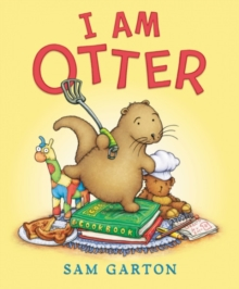 I Am Otter, Board book Book