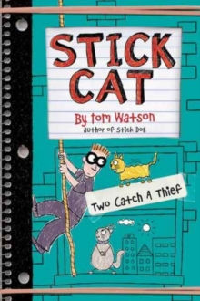 Stick Cat: Two Catch a Thief, Hardback Book