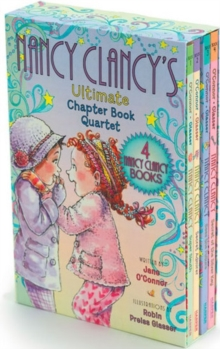Fancy Nancy: Nancy Clancy's Ultimate Chapter Book Quartet : Books 1 through 4, Paperback / softback Book